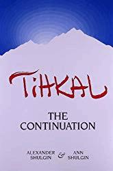 Tihkal: A Continuation