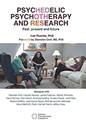 Psychedelic psychotherapy and research. Past, present and future. Paperback