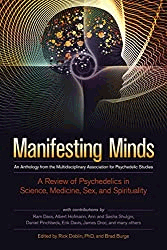 Manifesting Minds: A Review of Psychedelics in Science, Medicine, Sex, and Spirituality Paperback