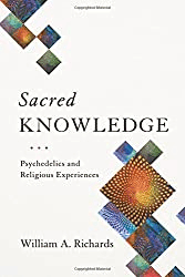 Sacred Knowledge: Psychedelics and Religious Experiences Hardcover