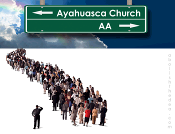 Replace AA with Ayahuasca Churches