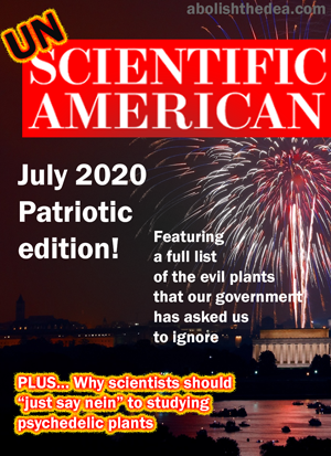 UnScientific American: special patriotic edition, reminding scientists what plants and fungi they must ignore in the name of the Fatherland