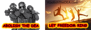 let freedom ring, abolish the dea