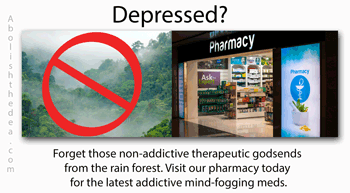 American's idiotic and criminal drug policy: hands off rain forest godsends, hands on addictive pharmaceutical