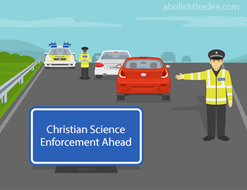 Christian Science law enforcement ahead: checking for outlawed medicines