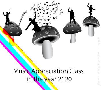 mushroom-fueled music appreciation class in 2120