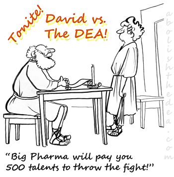david bribed to let goliath dea win battle  so the agency can keep criminalizing godsend substances in america's anti-scientific drug war