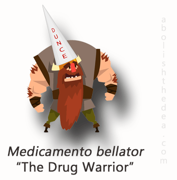 Drug War species: Medicamento bellator, from the tyrant family. Distinguishing trait: judges people on what substances they ingest rather than on how they actually behave - from AbolishTheDEA.com