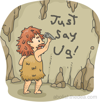 Caveman paints 'just say ug' on wall, illustrating the superstitious nature of America's drug war