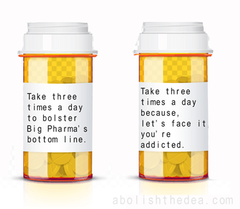 Take 3 times a day to bolster Big Pharma's bottom line
