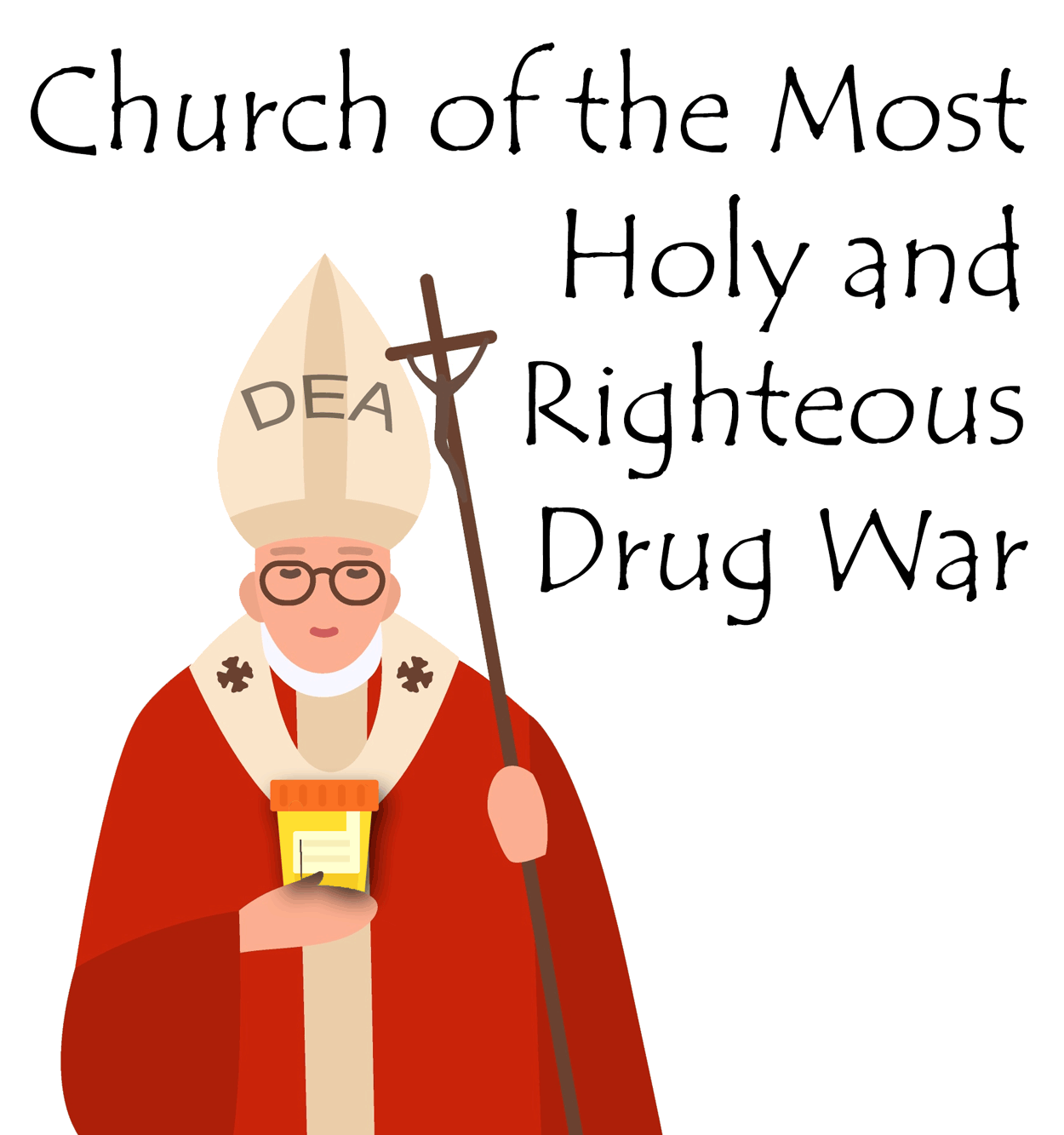 Church of the Most Holy and Righteous Drug War